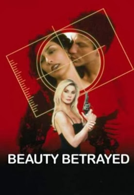 Watch Beauty Betrayed (2002) Movie Online Free