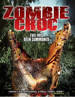 A Zombie Croc Evil Has Been Summoned (2015) DVDRip 750MB