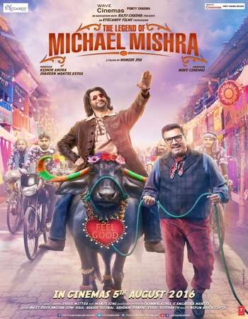 The Legend of Michael Mishra 2016 Hindi