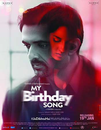 My Birthday Song 2018 Hindi 400MB HDRip 720p ESubs HEVC
