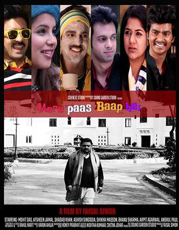 Mere Paas Baap Hai 2018 Hindi 350MB HDRip 480p